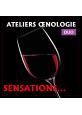 ATELIERS OENOLOGIQUES SENSATION -offre duo-